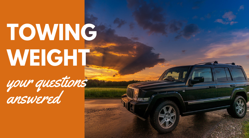 Towing weight… your questions answered