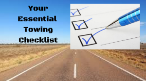 Your Essential Towing Checklist