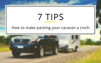 7 tips to make packing your caravan easier