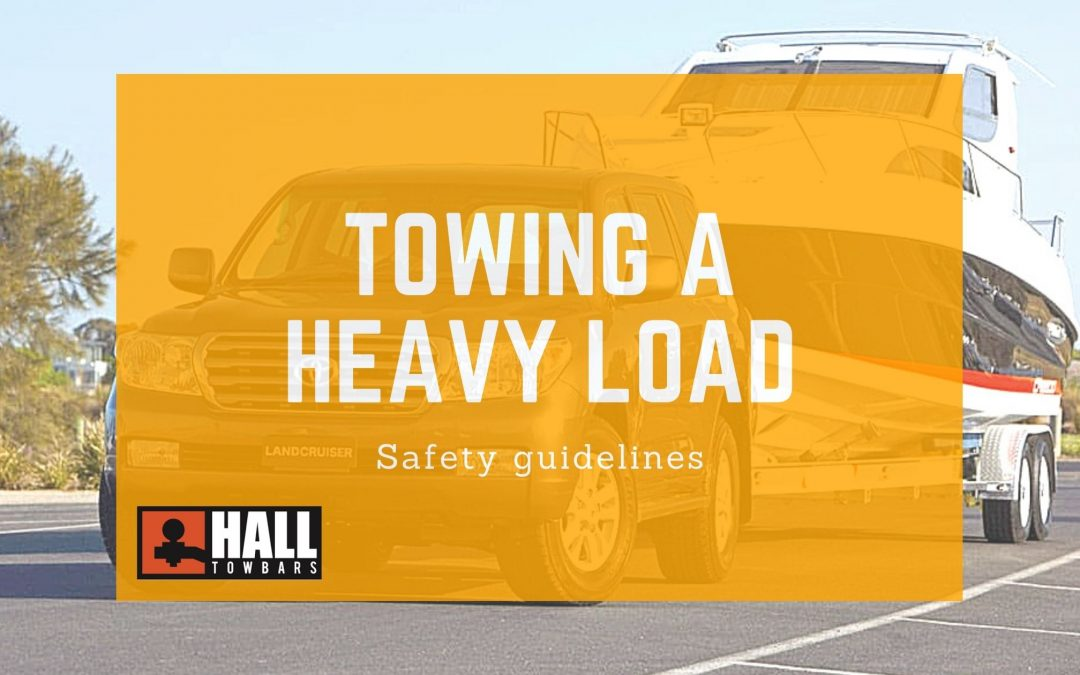 Towing a heavy load