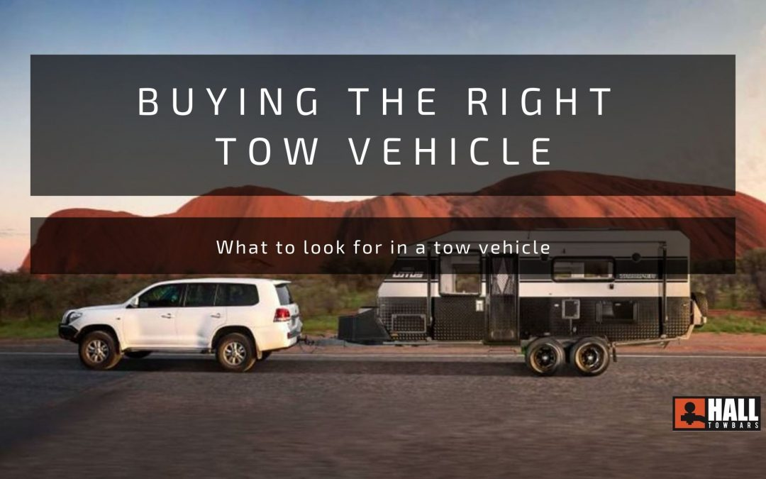 What to look for when buying a tow vehicle