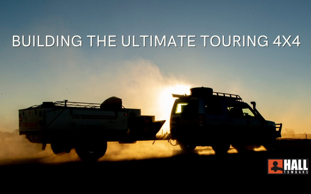 How to prepare your 4×4 to be the ultimate touring vehicle